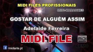 ♬ Midi file  - GOSTAR DE ALGUÉM ASSIM - Adelaide Ferreira