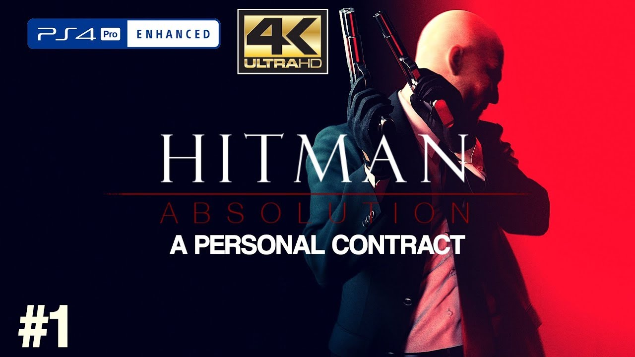 Hitman Absolution Ps4 Pro Hd A Personal Contract Part 1