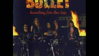 Bullet- Heading For the Top