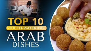 Top 10 Mouth-Watering Arab Dishes  What Your Favourite Arab …