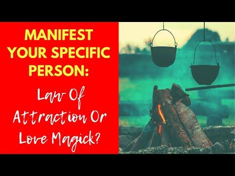 Love Magic Spells vs Manifesting A Specific Person!