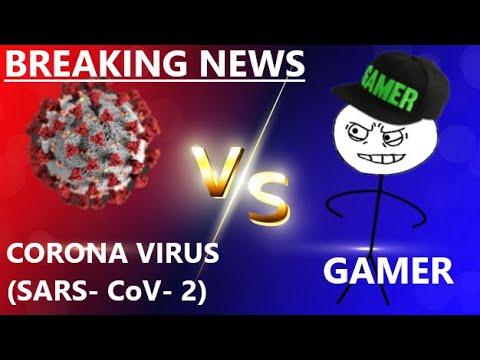 Coronavirus Vs Gamer Part 1