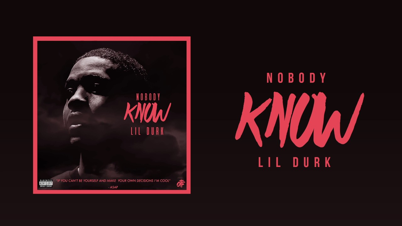 lil durk nobody know free download