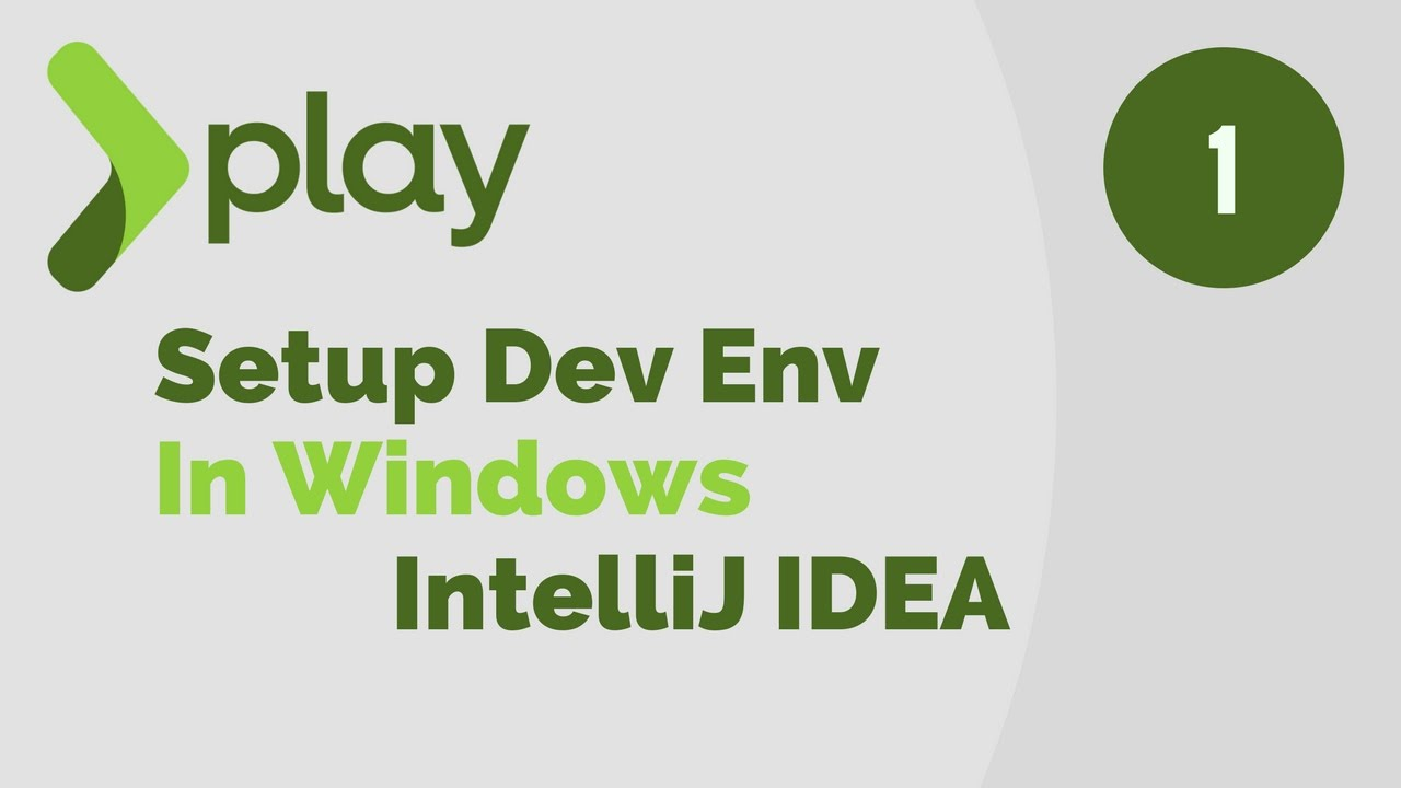 Play Framework Tutorial  # 1 | Setup Dev Environment in Windows For IntelliJ IDEA IDE
