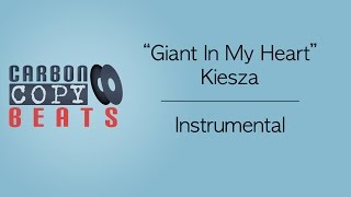 Giant In My Heart  - Instrumental / Karaoke (In The Style Of Kiesza)