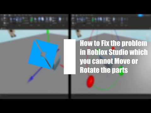 Roblox Studio I Can't Move How To Fix The Problem That You Can T Move Or Rotate The Parts In Roblox Studio Read Desc Youtube