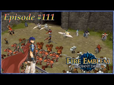 Fire Emblem: Radiant Dawn - The Apostle's Army Marches, Daein Bound - Episode 111