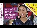 What makes Black Panther so special?