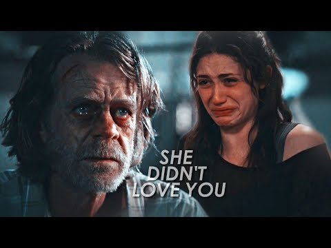 Shameless   She Didn't Love You