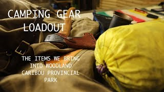 Camping Gear Loadout F๐r Woodland Caribou Provincial Park And Boreal Forest Travel