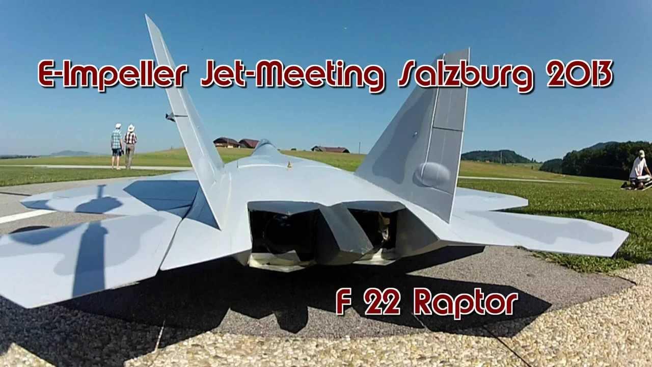 F22 Raptor - E-Impeller Jet-Meeting Salzburg 2013/10 - YouTube