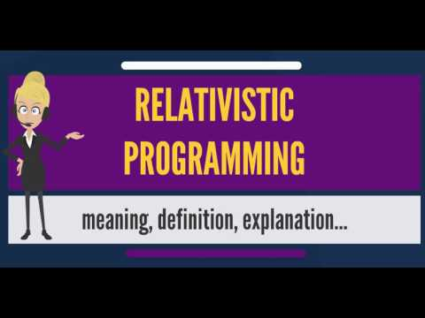What is RELATIVISTIC PROGRAMMING? What does RELATIVISTIC PROGRAMMING mean?