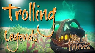 Trolling Pirate Legends - Sea Of Thieves