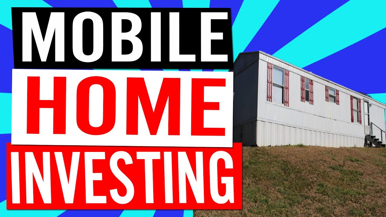 Mobile Home Trailer Investing Pros Vs Cons