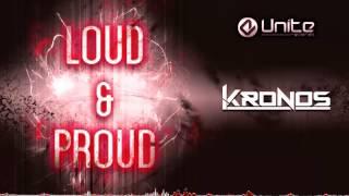 Kronos - Loud & Proud