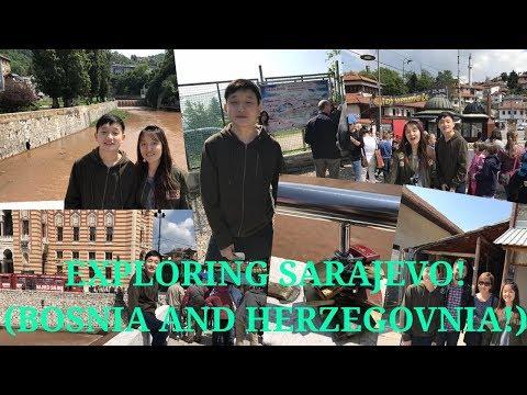 Going To Bosnia and Herzegovnia! (Sarajevo!)