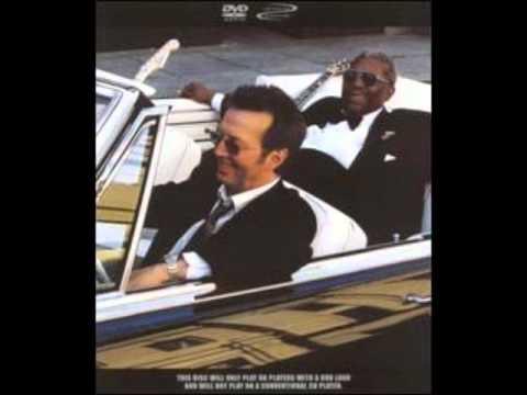BB King & Eric Clapton - I Wanna Be - 7/12