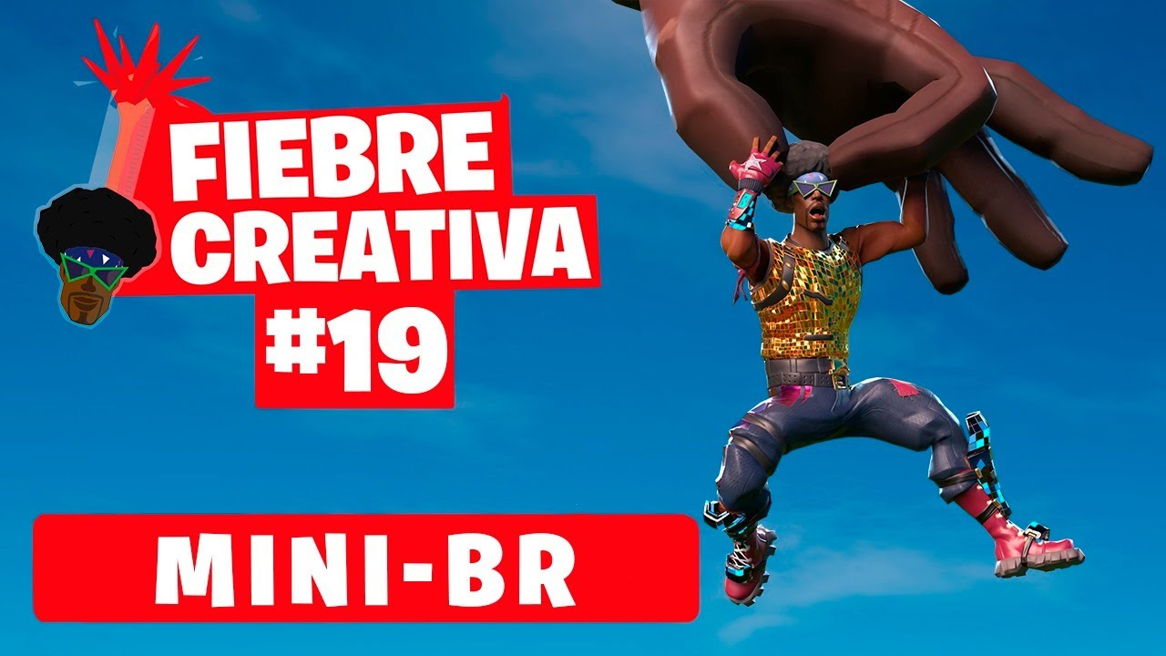 MINI BR - Fortnite Fiebre Creativa - Episodio 19