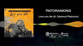Patoranking - Love You Die