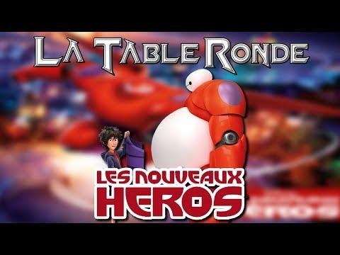 Les Nouveaux Héros (SPOILERS)║ #21 ║ LA TABLE RONDE streaming vf