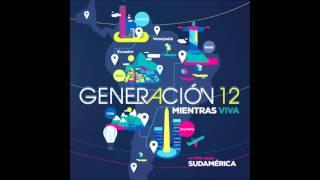 Dios Incomparable - Generación 12  feat Marcela Gandara / Mientras Viva 2014