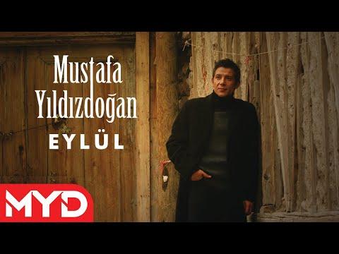 Mustafa Yıldızdoğan - Eylül Dinle mp3 indir