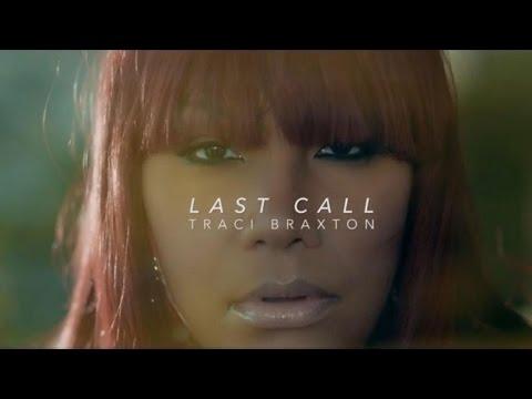 Traci Braxton - Last Call Official Audio Lyrics Vevo