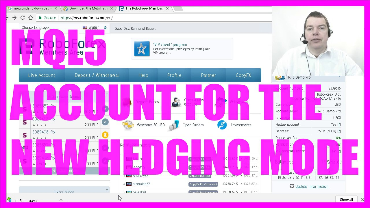 MQL5 Automated Trading Tutorial 2017 - 3 How to create an MQL5 Demo Account  for Hedging
