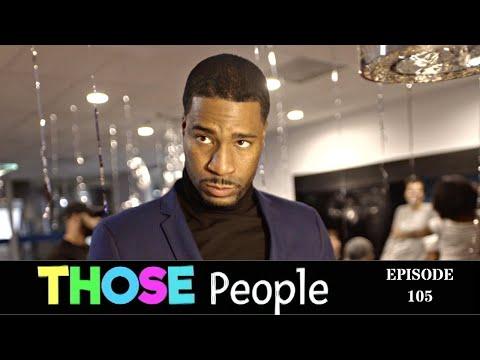 Those People | Season 1, Episode 5