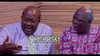 Papa Ajasco Reloaded Season 2 HUSH RISKY Episode 2