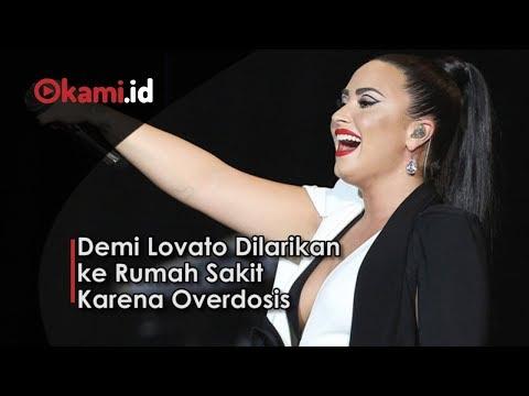 Demi Lovato Dilarikan ke Rumah Sakit Karena Overdosis Mp3