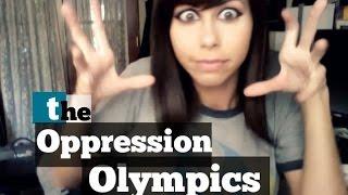 oppression olympics thumbnail