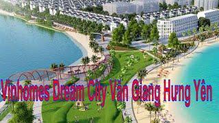 Shophouse Biệt Thự Liền Kề Vinhomes Dream City Văn Giang 2020