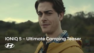 IONIQ 5: Ultimate Camping (teaser) - Scene 1. Cooking