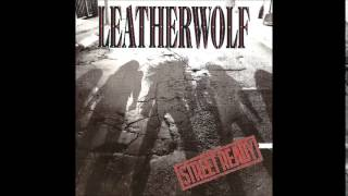 Leatherwolf - Street Ready - HQ Audio