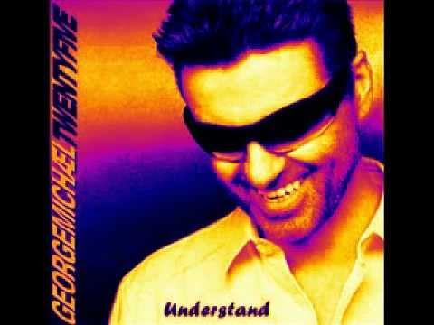 George Michael - Understand