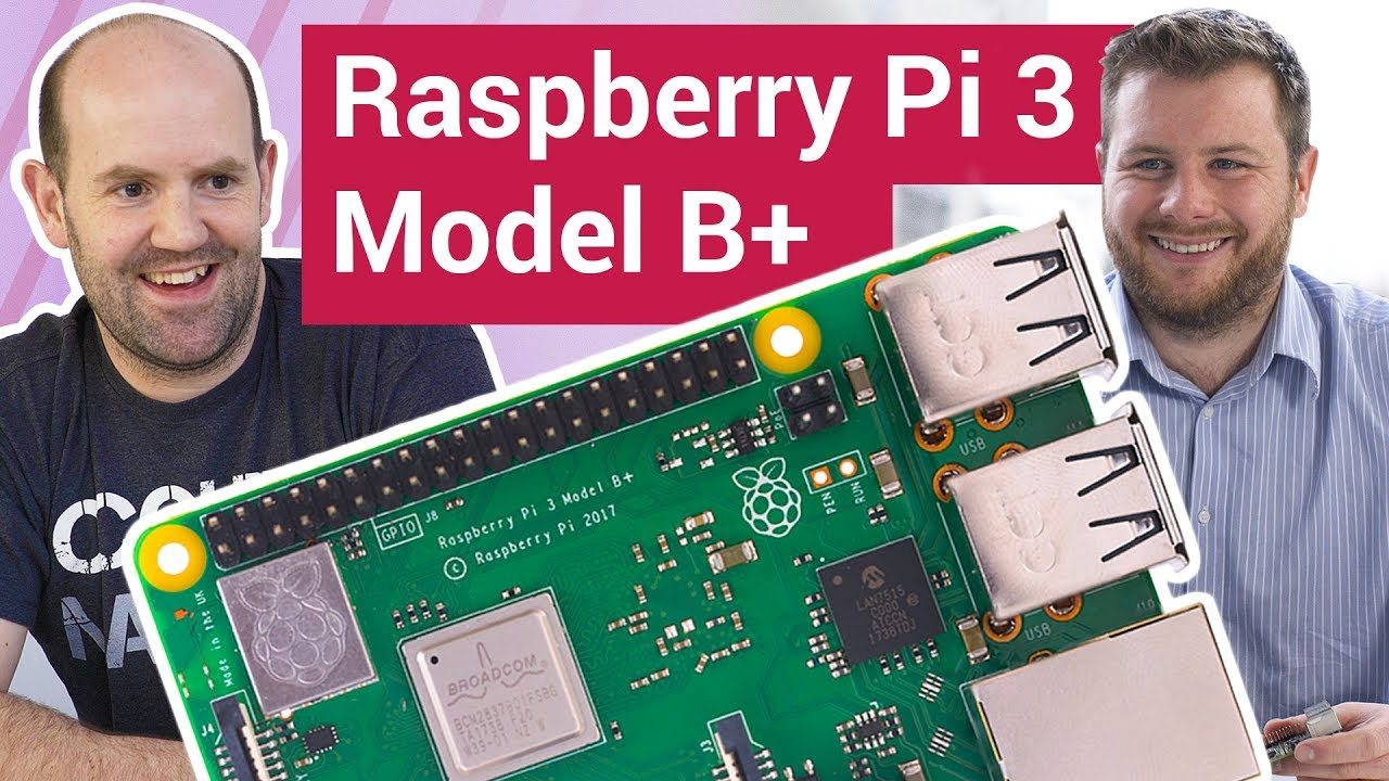 Raspberry Pi 3 Model B+: meet the makers