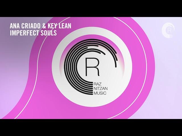 VOCAL TRANCE: Ana Criado & Key Lean - Imperfect Souls (RNM) + LYRICS