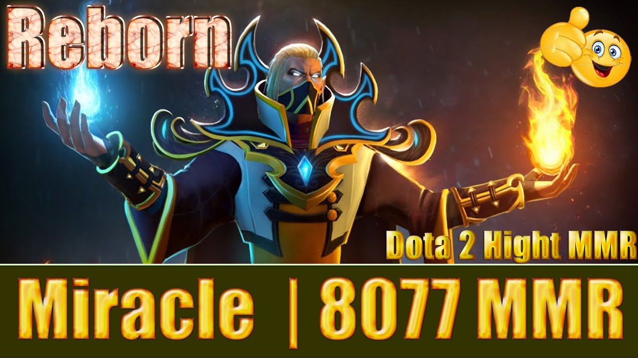 Dota 2 Reborn Miracle 8077 Mmr Invoker Ranked Match Gameplay Youtube