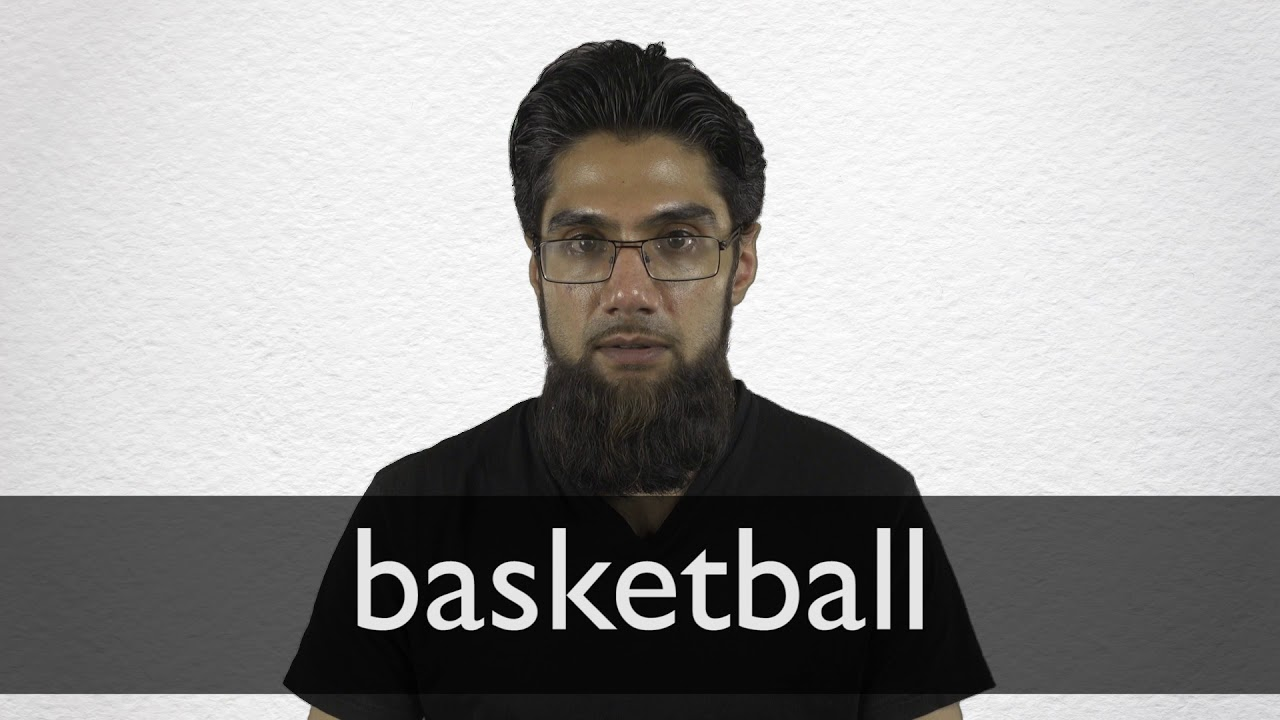 How to pronounce BASKETBALL in British English