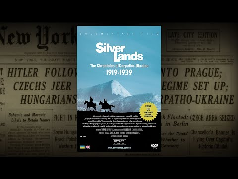 SilverLands. The Chronicles of Carpatho-Ukraine 1919-1939 | release 2012