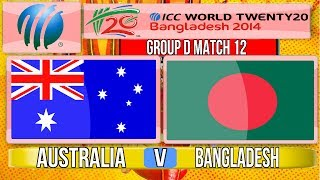 (Cricket Game) ICC T20 World Cup 2014 - Australia v Bangladesh Group D Match 12