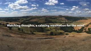 Watching thoughts, a calming meditation for the mind