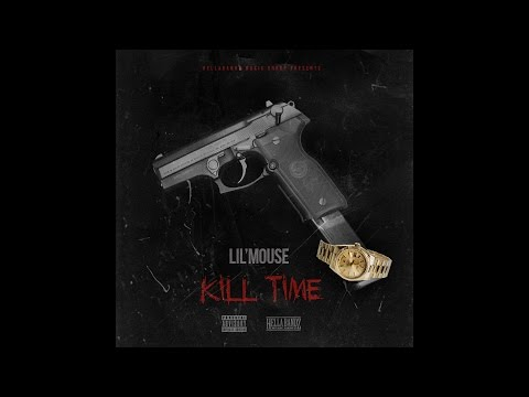 Lil Mouse - Kill Time (Official Audio)
