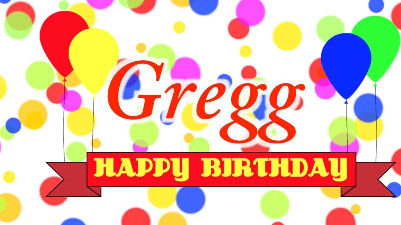 Image result for Happy birthday Gregg