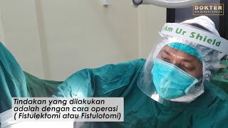 Alhamdulillah Part 2 Sembuh dari Abses Perianal Atau Fistula Ani Penyakit ini meski kecil tapi sanga.