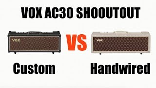 Vox AC30 Head Shootout - Custom vs Hardwired (in the mix)