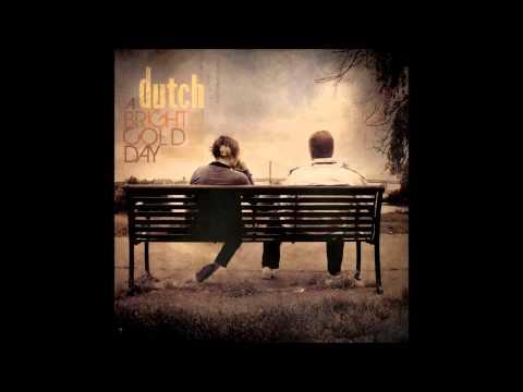 Dutch - California Cloaked in Wool