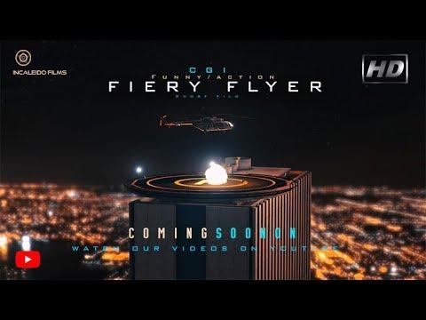 FIERY FLYER  CGI Funny/Action Short film Teaser  (No Logic Films)