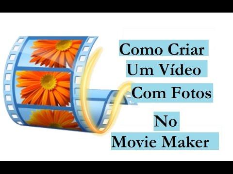 Como Criar Um Vídeo Com Fotos/Slide No Movie Maker
